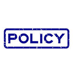 Grunge blue policy wording square rubber seal vector