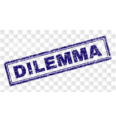 Grunge dilemma rectangle stamp vector