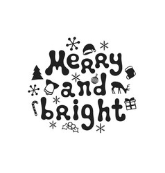 merry and bright christmas calligraphy phrase vector image