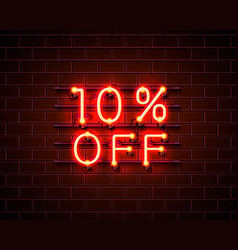 Neon 10 off text banner night sign vector