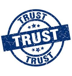 trust blue round grunge stamp vector image