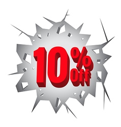Sale 10 percent on Hole cracked white wall vector image