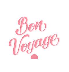 Volumetric lettering - bon voyage hand vector