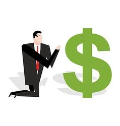 Financial idol Businessman praying to dollar vector image vector image