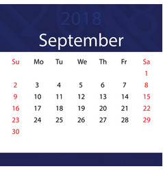 september 2018 calendar popular blue premium for vector image vector image