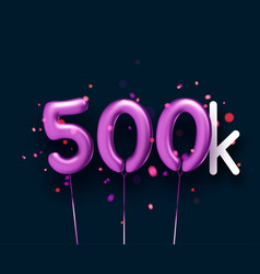 500k sign violet balloons with threads on black vector