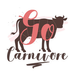 Go carnivore flat poster with lettering vector