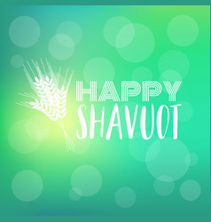happy shavuot vector image