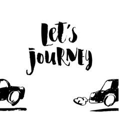 inscription lets journey adventure lettering vector image