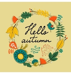 Beautiful hello autumn card with wreath vector