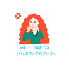 Avoid touching eyes nose and mouth - coronavirus vector