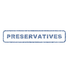 Preservatives textile stamp vector