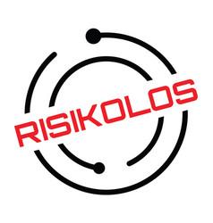 Risk free stamp in german vector