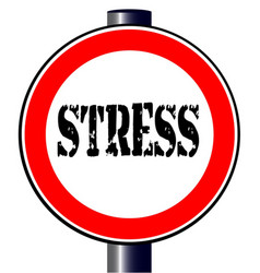 stress traffic sign vector image