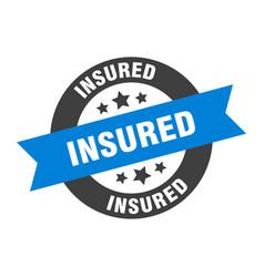 Insured sign insured blue-black round ribbon vector