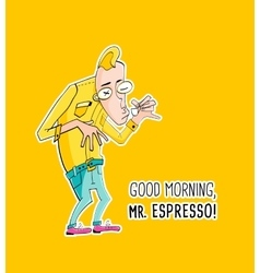 Mister Espresso Coffee in hipster style vector image
