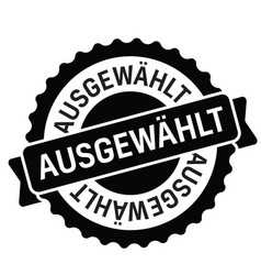 Selected stamp in german vector