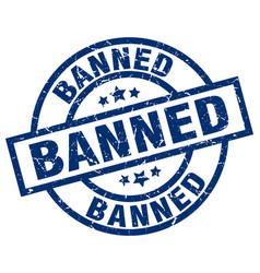 Banned blue round grunge stamp vector