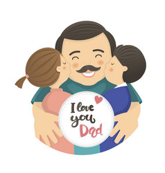 happy father s day scene with dad and two children vector image