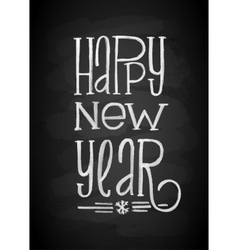 Happy New Year Chalk Board Lettering Letters vector image