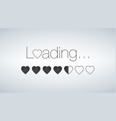 love is loading with loading bar valentine s day vector image