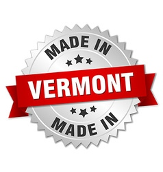 Made in vermont silver badge with red ribbon vector