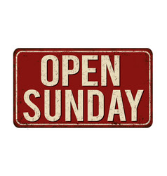 Open sunday vintage rusty metal sign vector