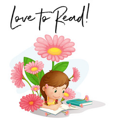 girl reading with phrase love to read vector image vector image