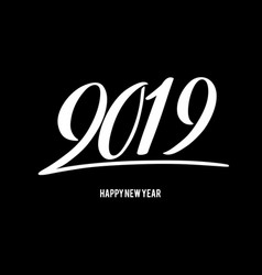 Happy new 2019 year with vector
