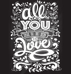 All you need is lovehand drawn vintage print vector