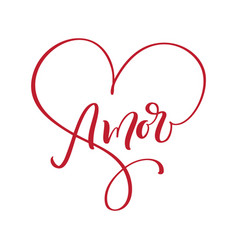 Amore hand drawn phrase love in spanish vector
