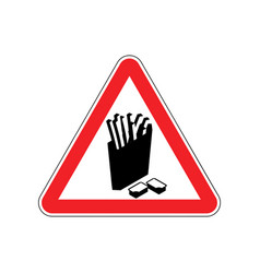 attention french fries dangers of red road sign vector image
