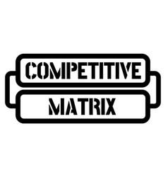 Competitive matrix stamp vector