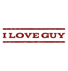 I Love Guy Watermark Stamp vector image