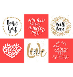 set romantic lettering posters greeting cards vector image