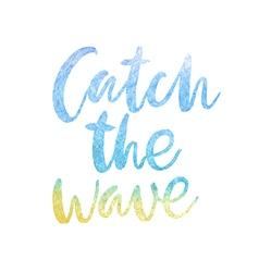 Motivation poster catch wave vector