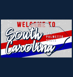 Welcome to south carolina vintage rusty metal vector