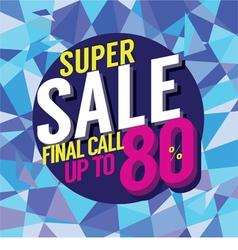 Final Sale Final Call vector image vector image