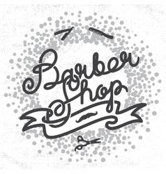 Hipster Barber Shop Lettering vector image vector image
