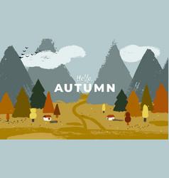 autumn landscape with mountains farmhouses vector image