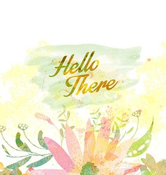Hello there greeting retro watercolor vector