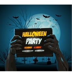 Zombie hands holding a halloween poster ad vector image vector image