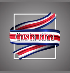 Costa rica flag costa rica 3d ribbon flag vector