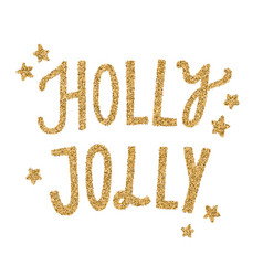 holly jolly gold glitter lettering vector image