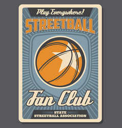 streetball sport fan club retro poster vector image