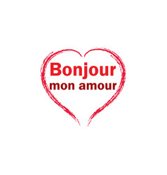 t shirt typography graphic with quote bonjour mon vector image