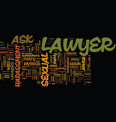 ask a lawyer text background word cloud concept vector image