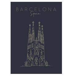 poster barcelona sagrada familia dark vector image