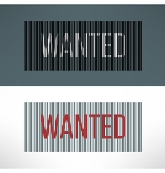 wanted sign on a striped background vector image