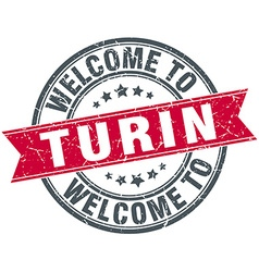 Welcome to Turin red round vintage stamp vector